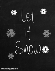 Let it Snow Printable Chalk Board Style