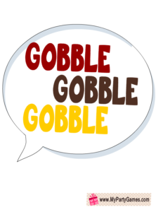 Gobble Gobble Gobble Speech Bubble Prop