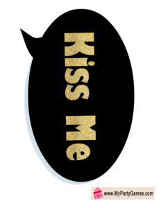 Kiss me prop for New year Photo Booth