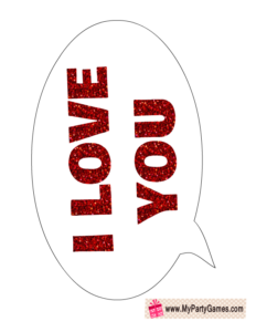 I love you Speech Bubble Photo Booth Prop for Valentine's Day